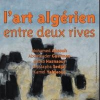 L'art algerien entre deux rives